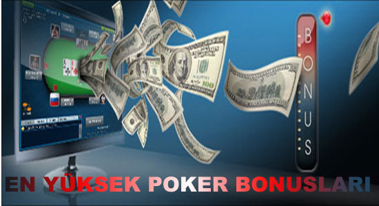 En Yüksek Poker Bonusları