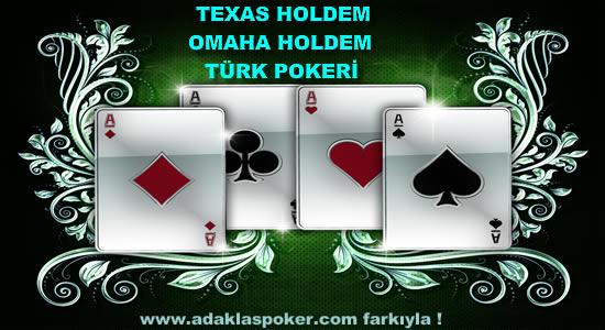 Texas Holdem-Omaha Holdem-Türk Pokeri Nasıl Oynanır