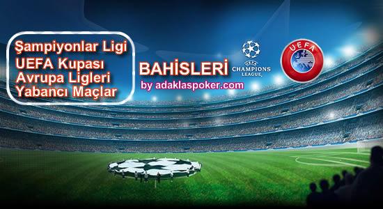 Şampiyonlar Ligi-UEFA Maçları Bahisleri