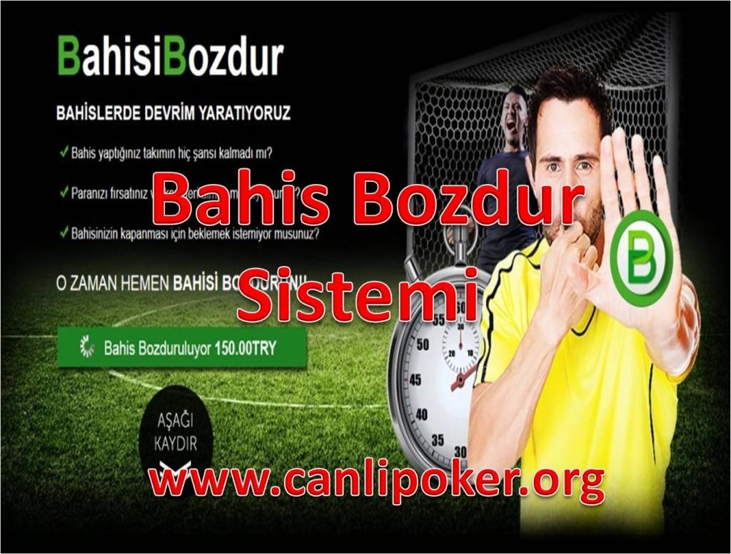 BAHİS- BOZDUR- BOZDURMA- SİTELERİ- NEDİR- NASIL YAPILIR